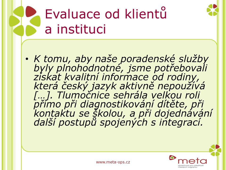 Evaluace od klientů a instituci