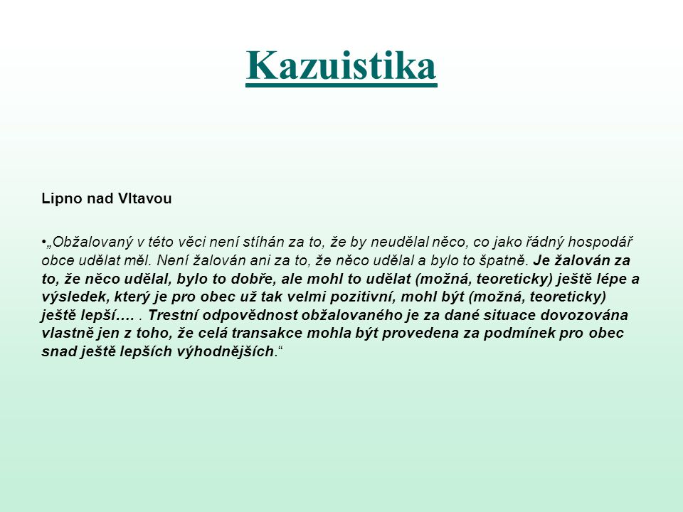 Kazuistika Lipno nad Vltavou