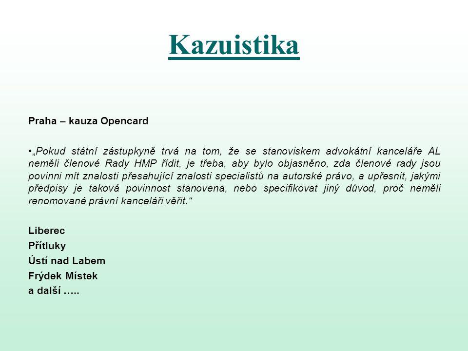 Kazuistika Praha – kauza Opencard