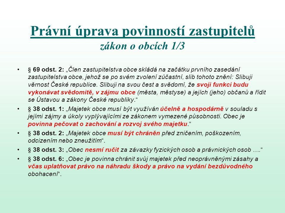 Právní úprava povinností zastupitelů zákon o obcích 1/3