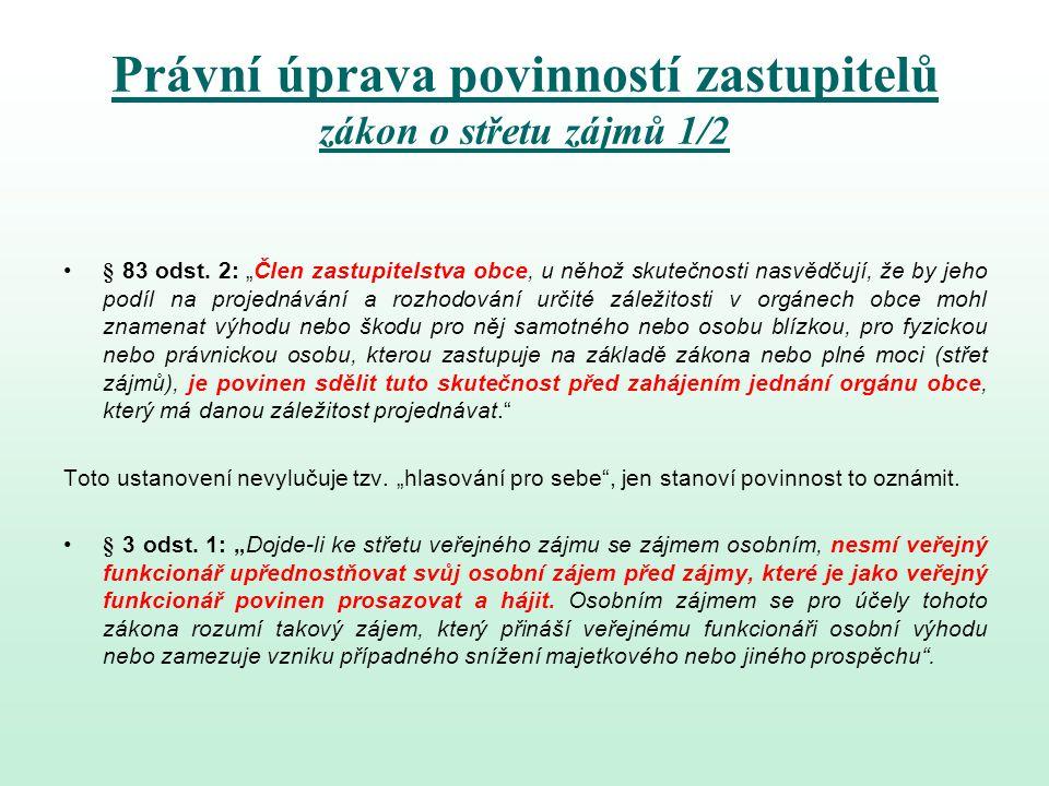Právní úprava povinností zastupitelů zákon o střetu zájmů 1/2