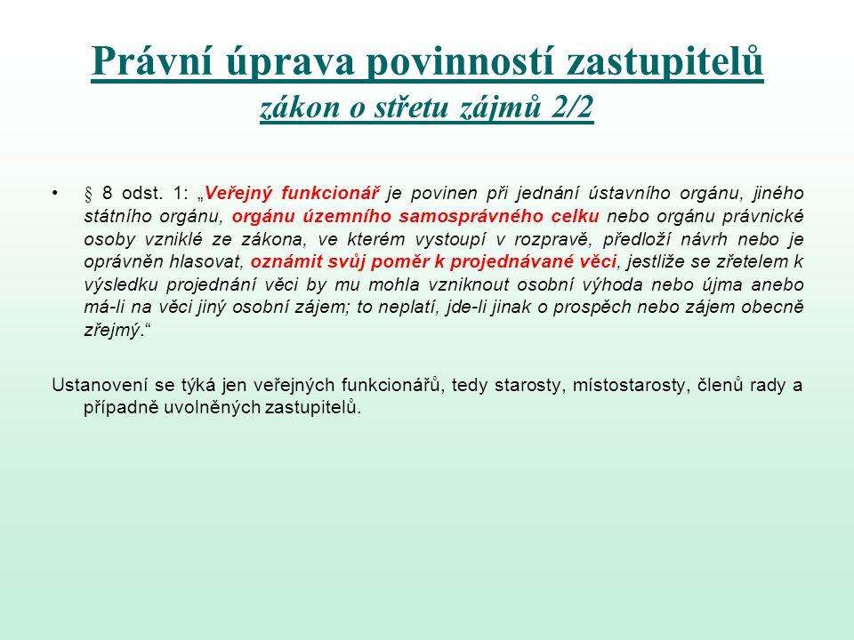Právní úprava povinností zastupitelů zákon o střetu zájmů 2/2