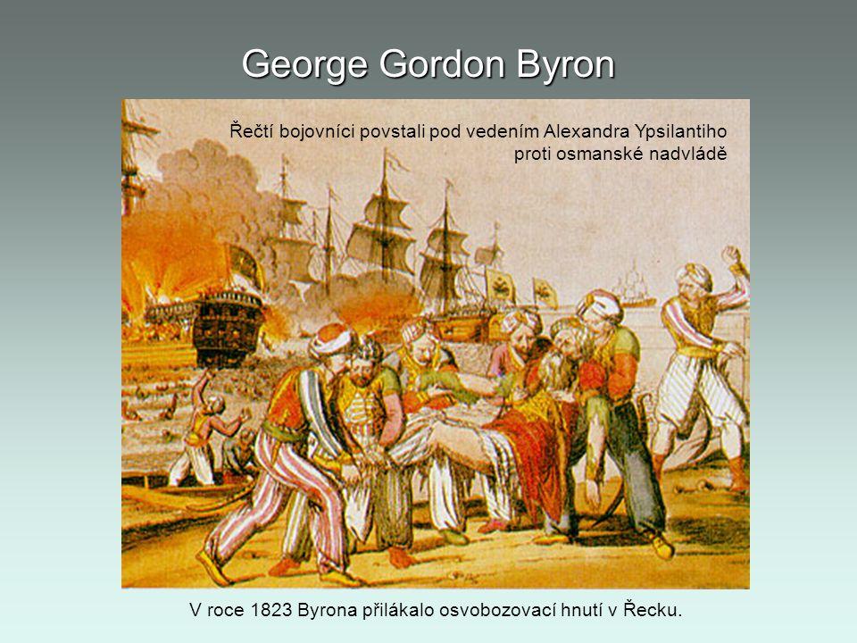 V roce 1823 Byrona přilákalo osvobozovací hnutí v Řecku.