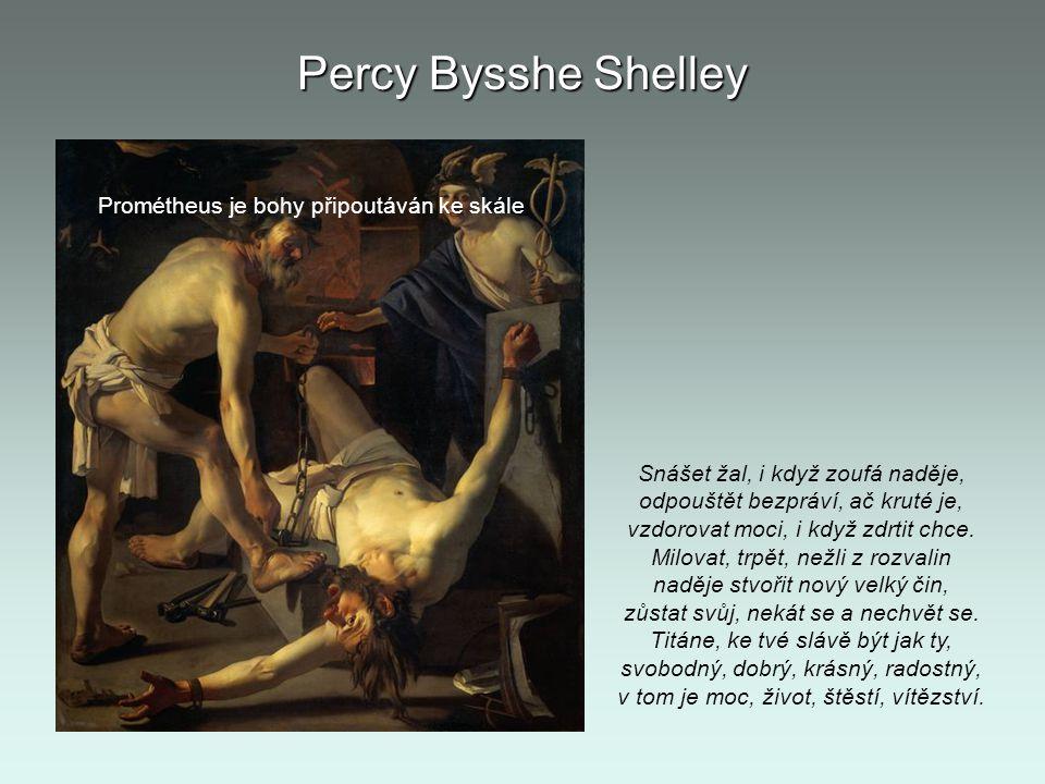 Percy Bysshe Shelley Prométheus je bohy připoutáván ke skále