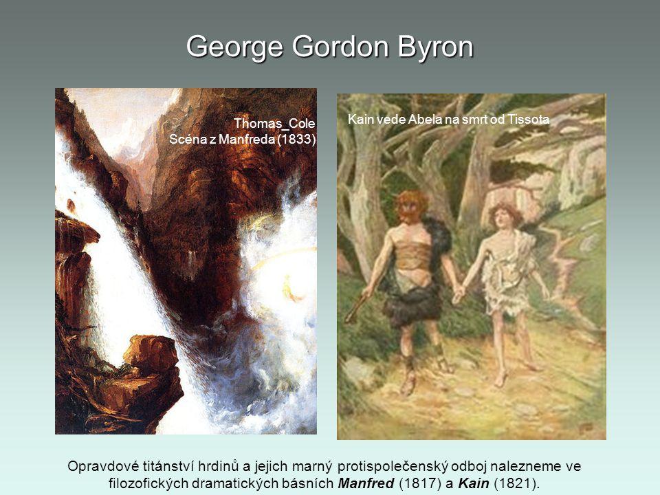 George Gordon Byron Thomas_Cole. Scéna z Manfreda (1833) Kain vede Abela na smrt od Tissota.