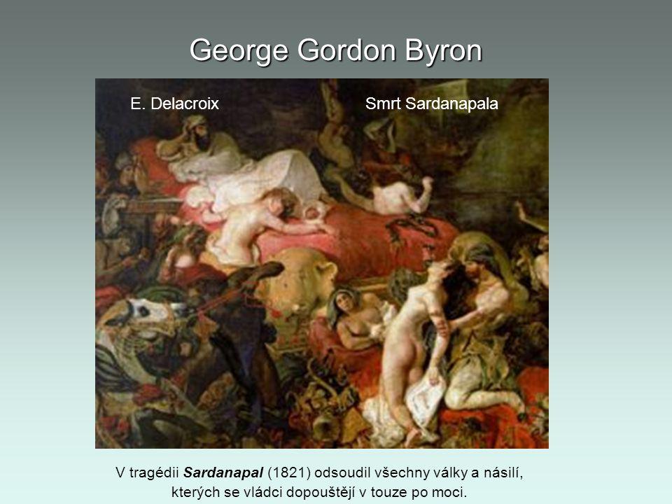George Gordon Byron E. Delacroix Smrt Sardanapala