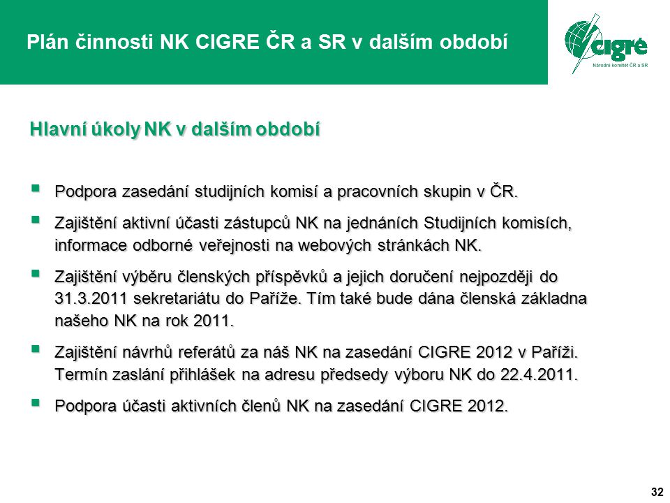 Plán činnosti NK CIGRE ČR a SR v dalším období