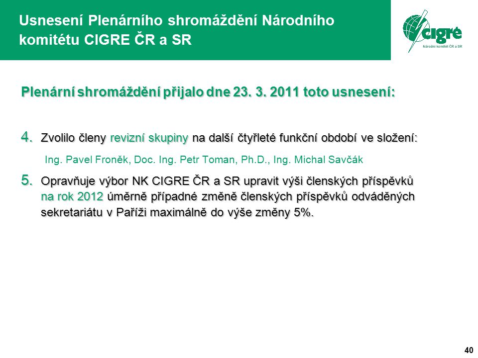 Usnesení Plenárního shromáždění Národního komitétu CIGRE ČR a SR