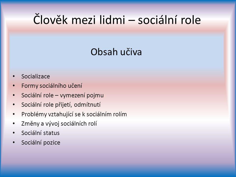 Člověk mezi lidmi – sociální role