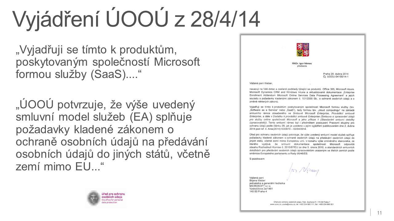 """Vyjádření ÚOOÚ z 28/4/14 """"Vyjadřuji se tímto k produktům, poskytovaným společností Microsoft formou služby (SaaS)...."""