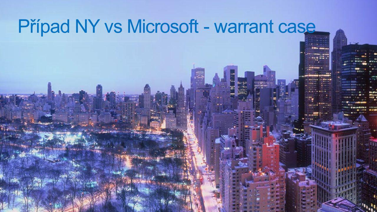 Případ NY vs Microsoft - warrant case