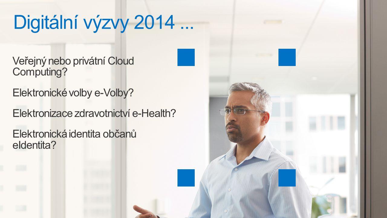 Digitální výzvy 2014 ... Veřejný nebo privátní Cloud Computing
