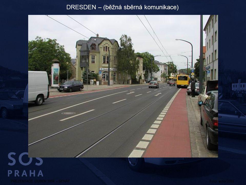 DRESDEN – (běžná sběrná komunikace)