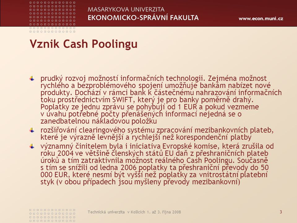Vznik Cash Poolingu
