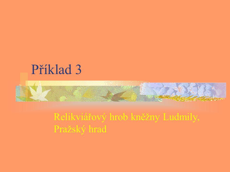 Relikviářový hrob kněžny Ludmily, Pražský hrad