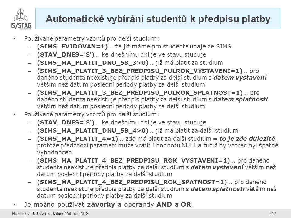 Automatické vybírání studentů k předpisu platby