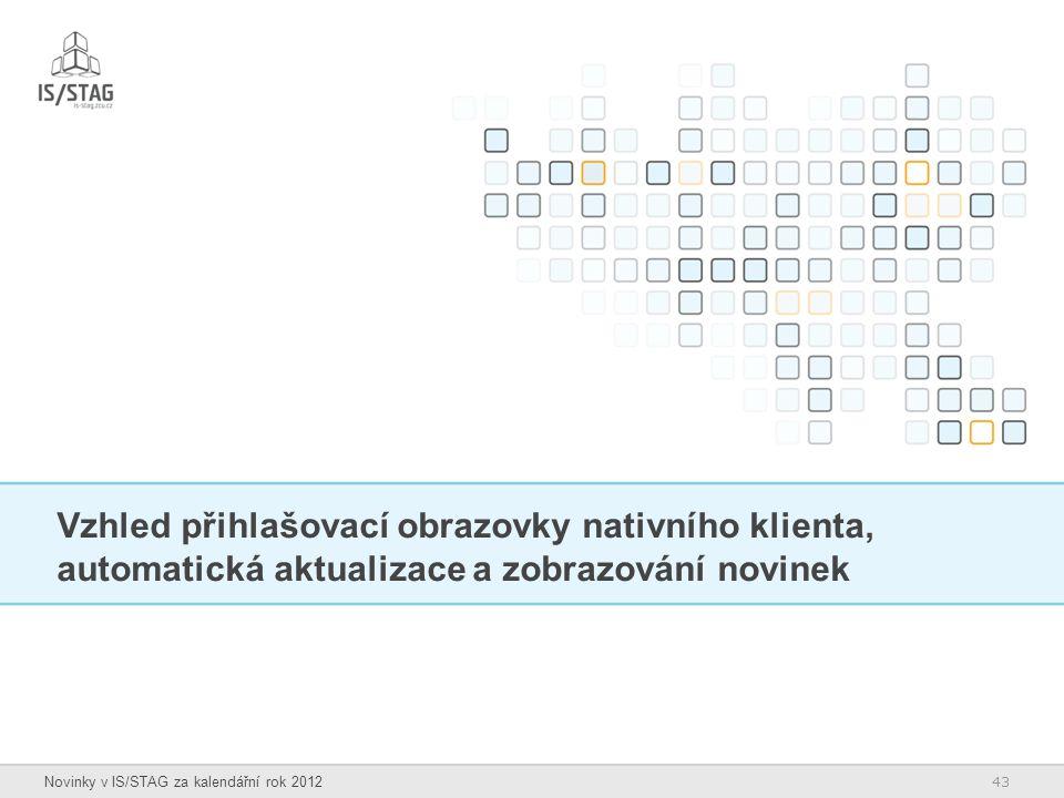 Vzhled přihlašovací obrazovky nativního klienta, automatická aktualizace a zobrazování novinek