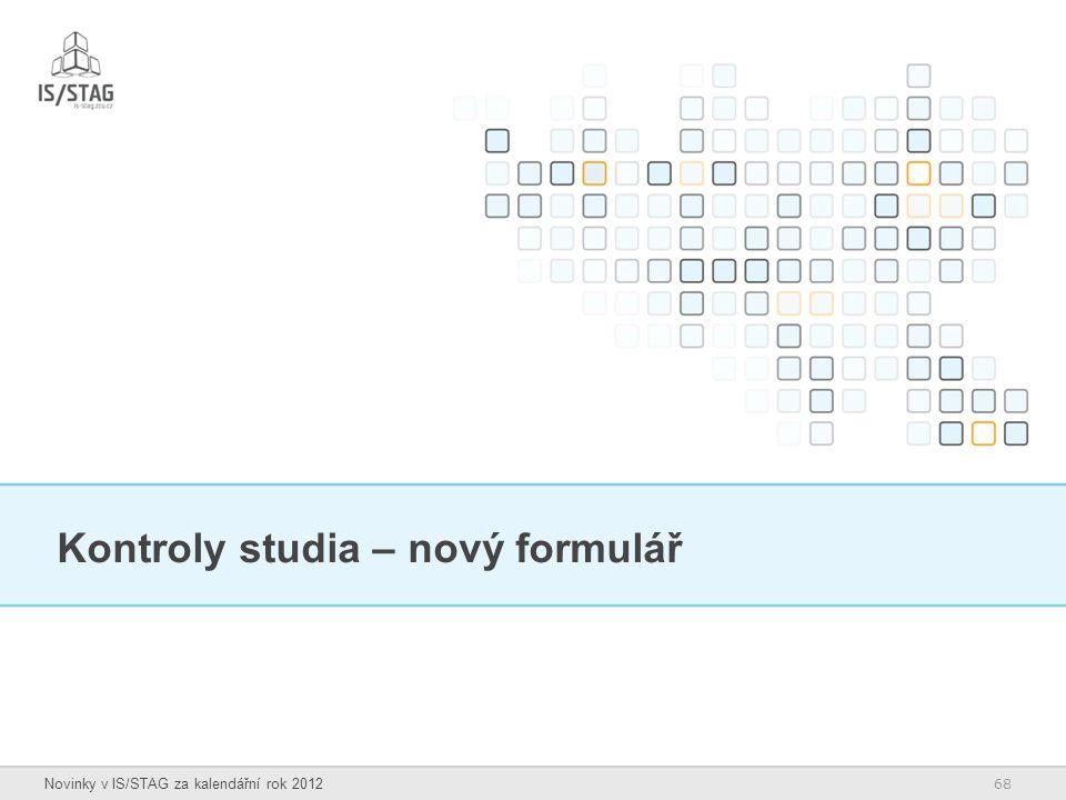 Kontroly studia – nový formulář