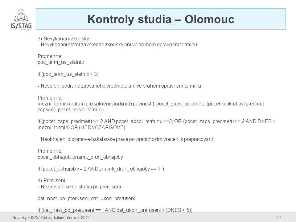 Kontroly studia – Olomouc