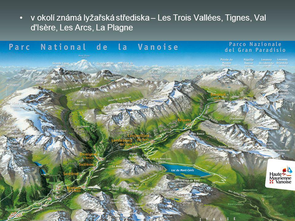 v okolí známá lyžařská střediska – Les Trois Vallées, Tignes, Val d Isère, Les Arcs, La Plagne
