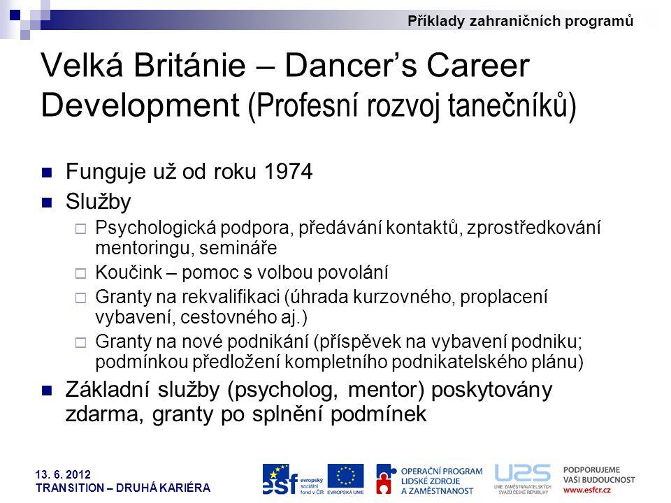 Velká Británie – Dancer's Career Development (Profesní rozvoj tanečníků)