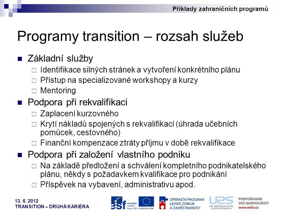 Programy transition – rozsah služeb