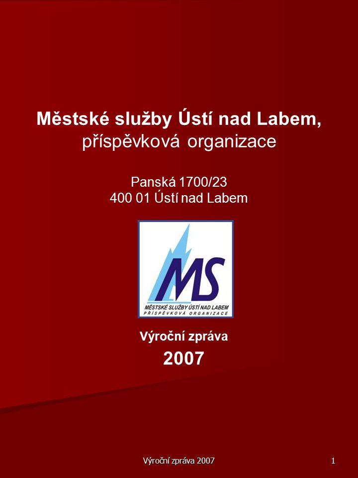 Městské služby Ústí nad Labem, příspěvková organizace Panská 1700/23 400 01 Ústí nad Labem