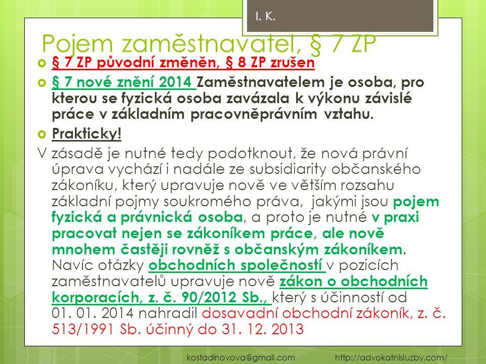 Pojem zaměstnavatel, § 7 ZP