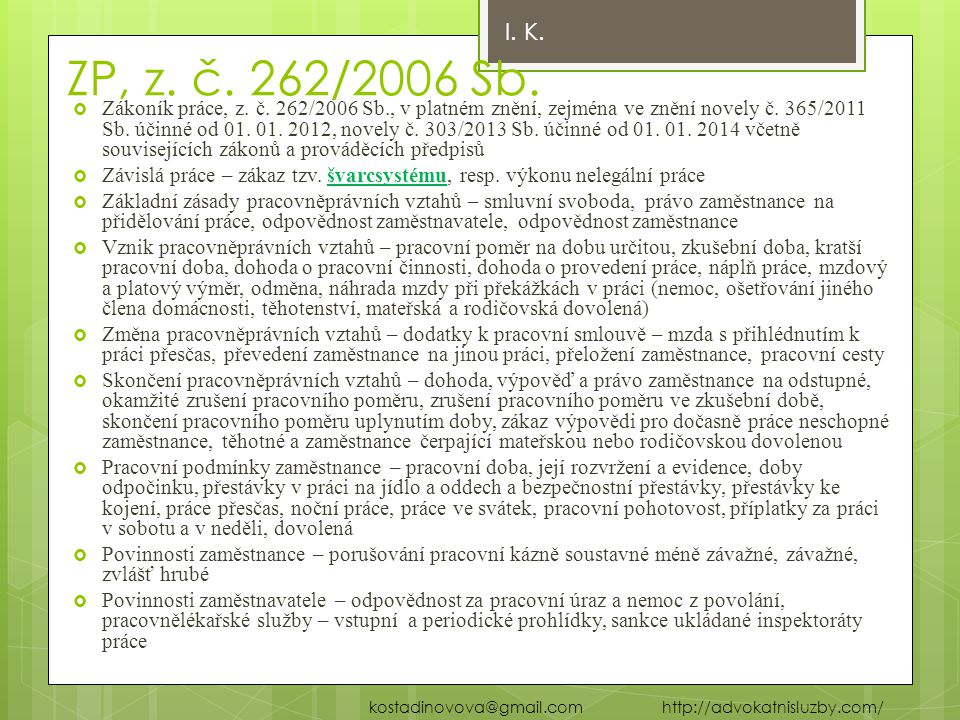 I. K. ZP, z. č. 262/2006 Sb.