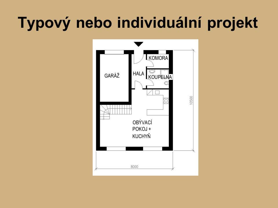 Typový nebo individuální projekt