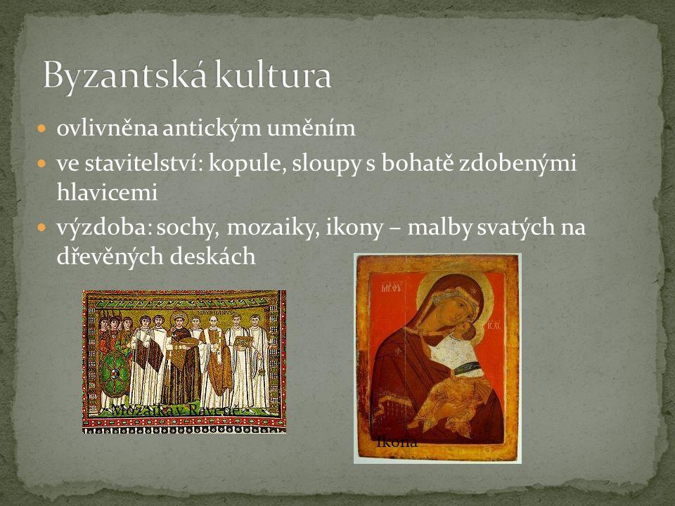 Byzantská kultura ovlivněna antickým uměním