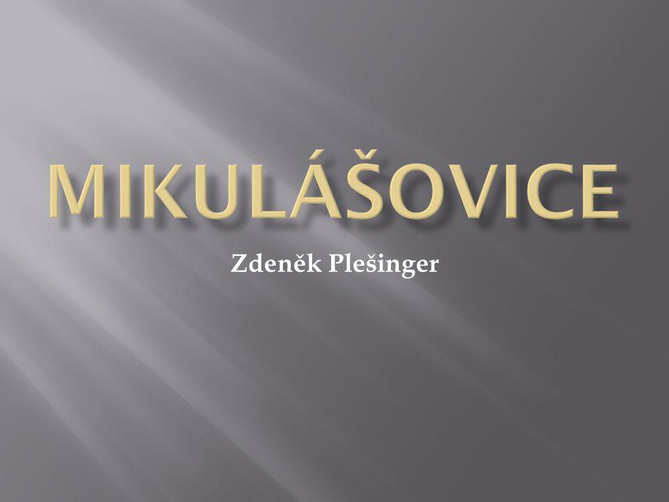 MikulÁŠovice Zdeněk Plešinger