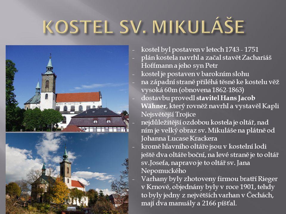 KOSTEL SV. MIKULÁŠE kostel byl postaven v letech 1743 - 1751