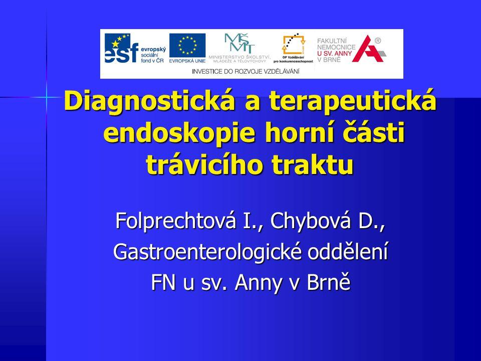Diagnostická a terapeutická endoskopie horní části trávicího traktu