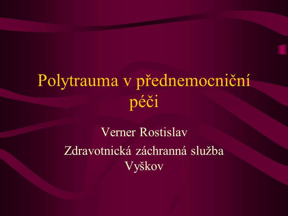 Polytrauma v přednemocniční péči