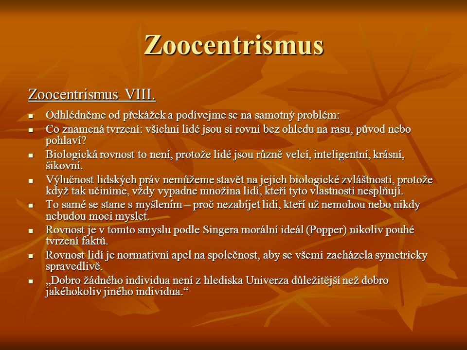 Zoocentrismus Zoocentrismus VIII.