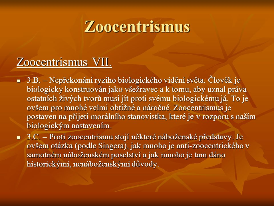 Zoocentrismus Zoocentrismus VII.