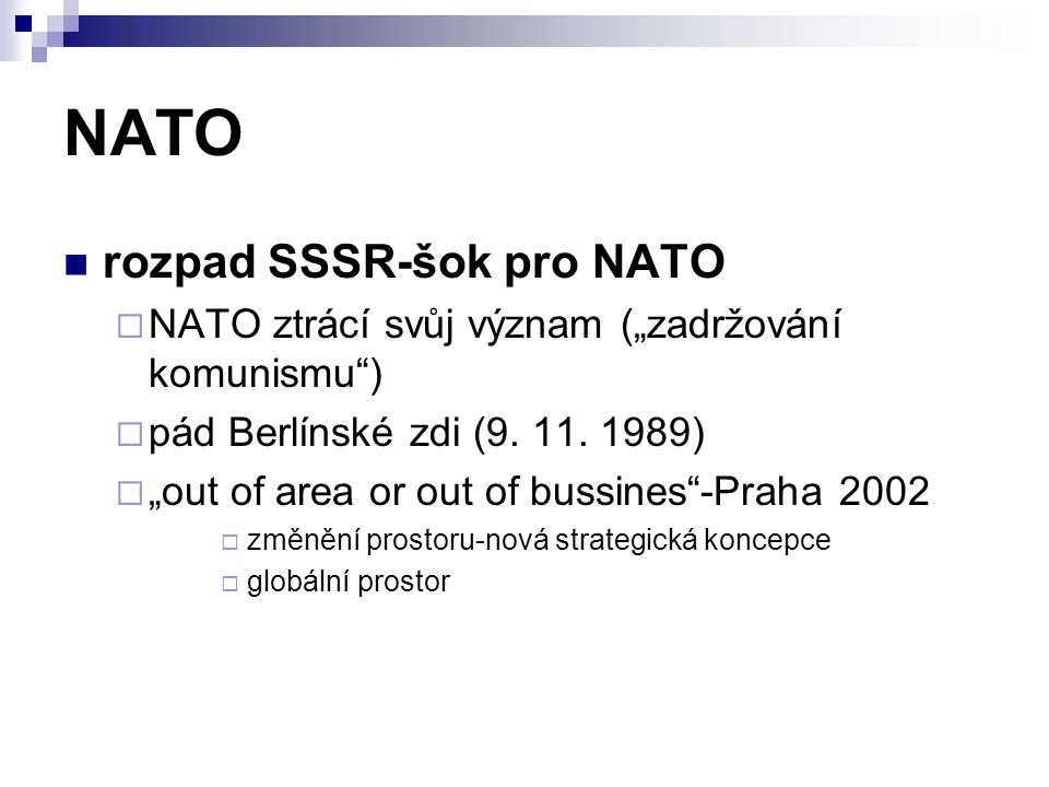 NATO rozpad SSSR-šok pro NATO