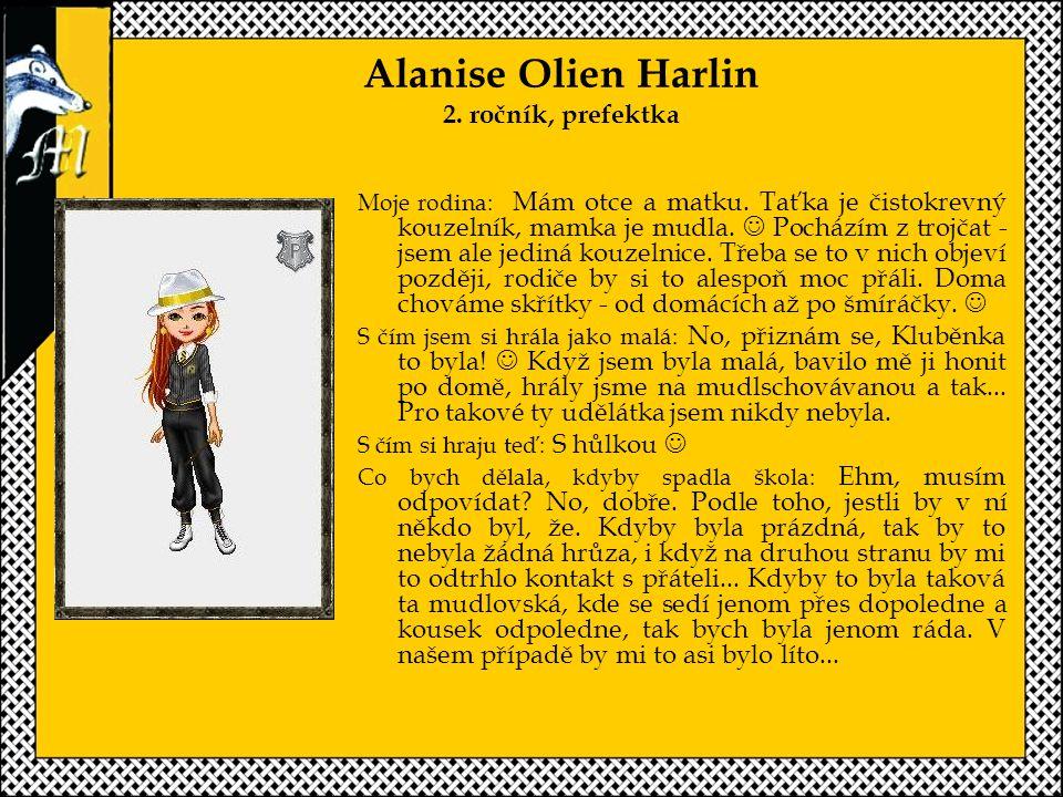 Alanise Olien Harlin 2. ročník, prefektka
