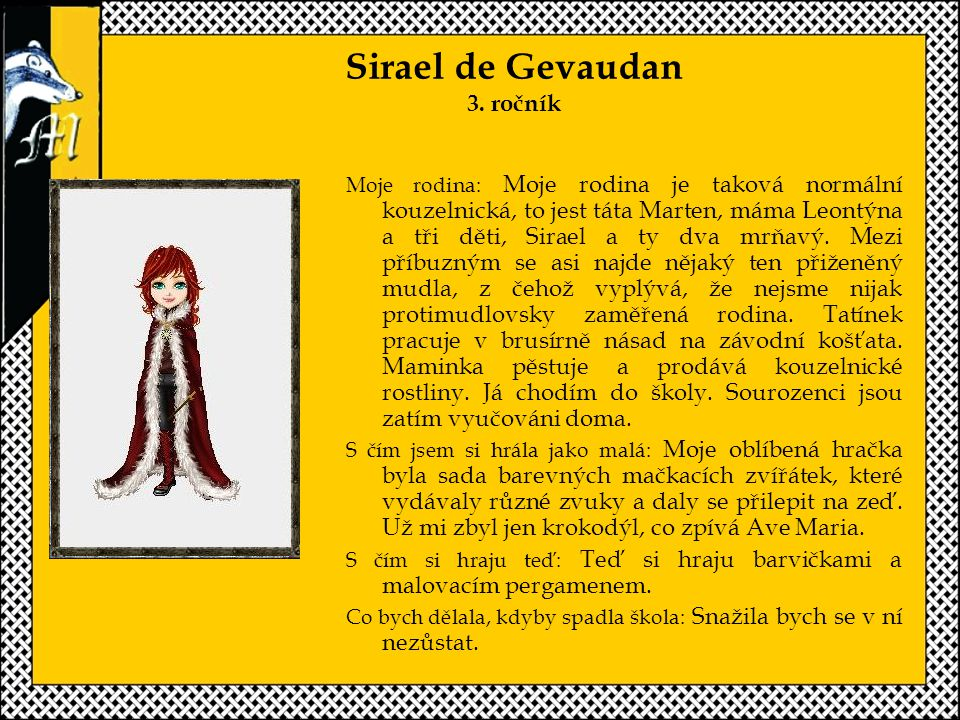 Sirael de Gevaudan 3. ročník