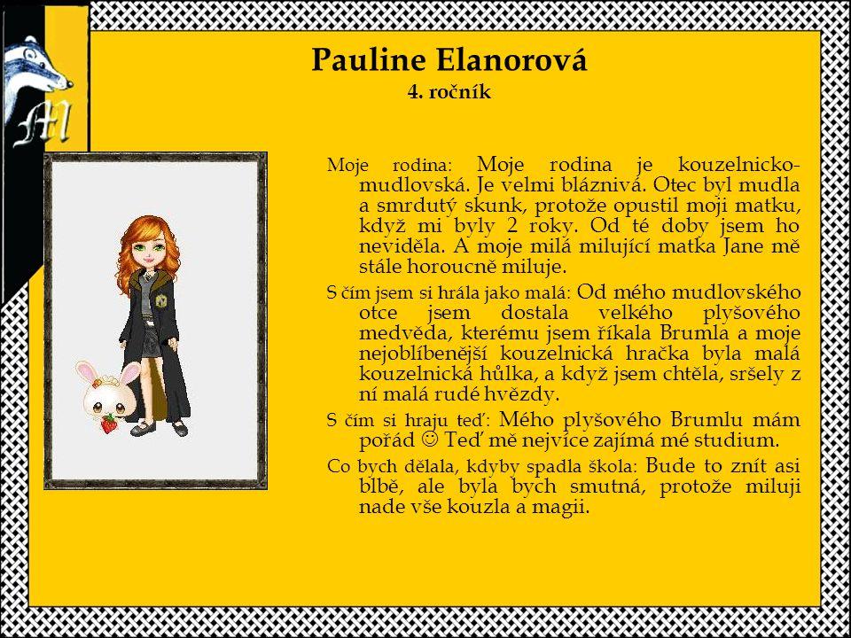 Pauline Elanorová 4. ročník