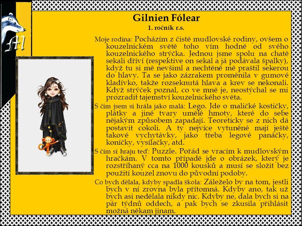 Gilnien Fólear 1. ročník r.s.