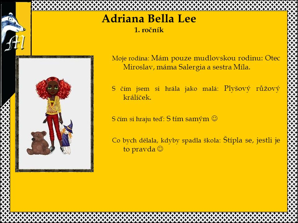 Adriana Bella Lee 1. ročník