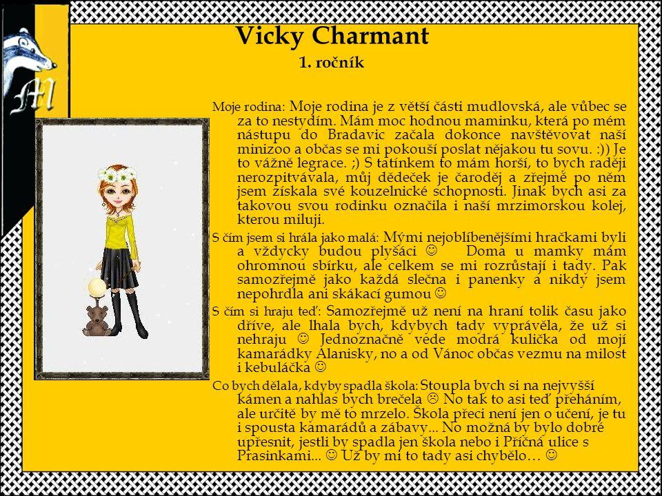 Vicky Charmant 1. ročník