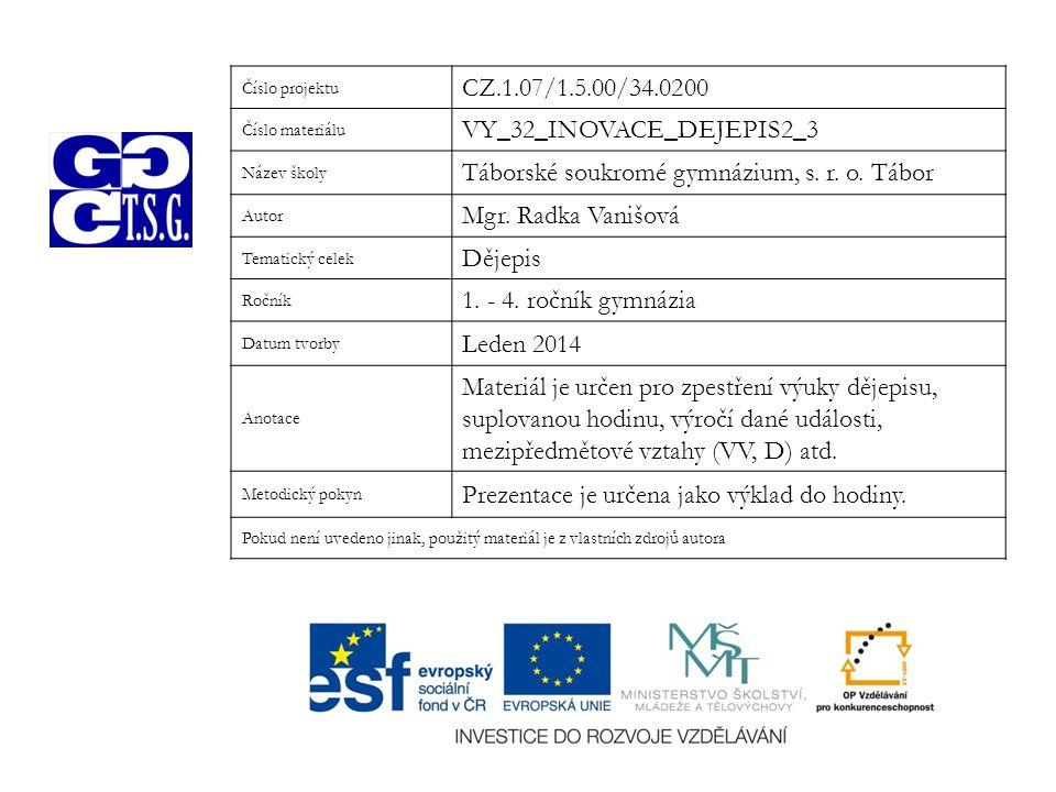 VY_32_INOVACE_DEJEPIS2_3 Táborské soukromé gymnázium, s. r. o. Tábor