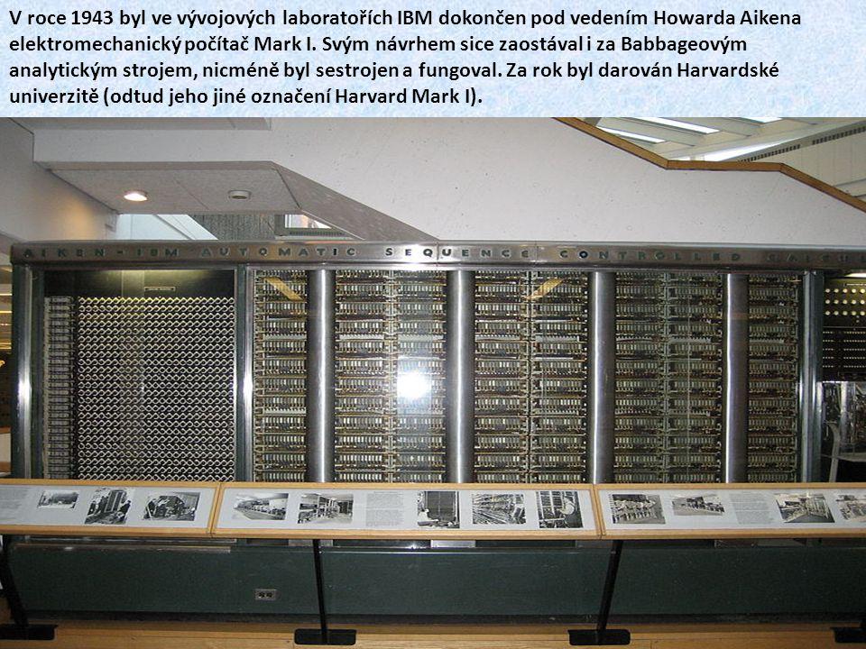 V roce 1943 byl ve vývojových laboratořích IBM dokončen pod vedením Howarda Aikena elektromechanický počítač Mark I.