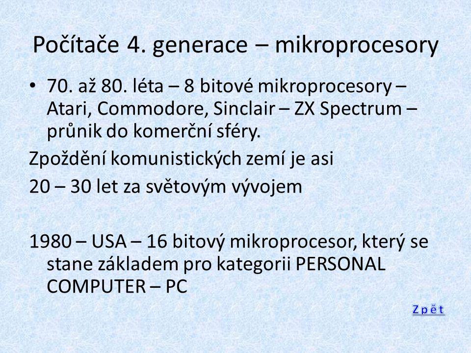 Počítače 4. generace – mikroprocesory