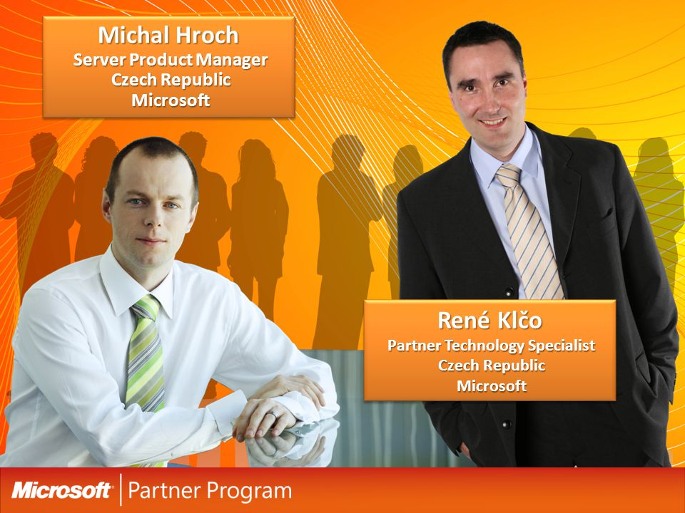 René Klčo Partner Technology Specialist Czech Republic Microsoft