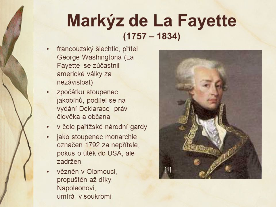 Markýz de La Fayette (1757 – 1834)