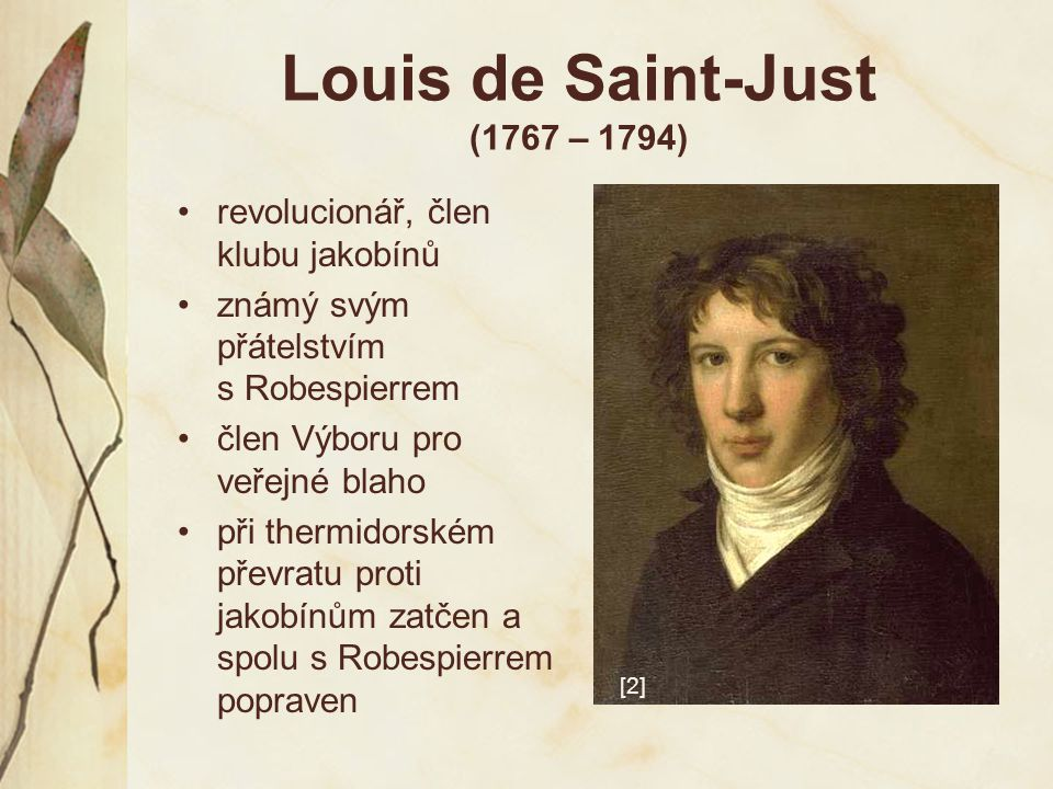 Louis de Saint-Just (1767 – 1794)